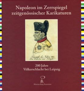 """Das Buch """"Napoleon, im Zerrspiegel zeitgenössischer Karikaturen"""" ist erhältlich über das Museum Burg Posterstein."""